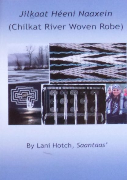 Chilkaat River Robe Book