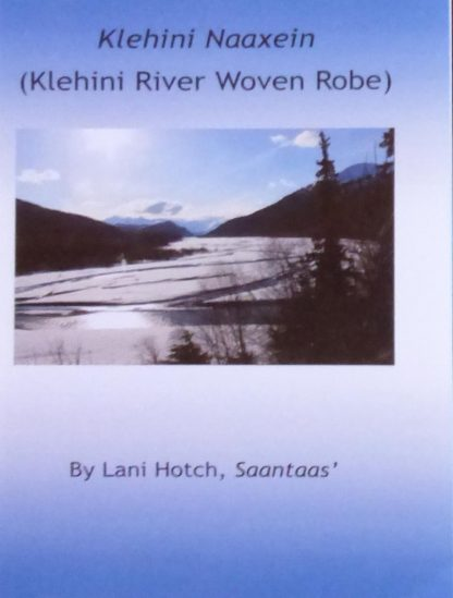 Klehini River Robe Book